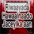Heesta Riwaayada #1  Riwaayad